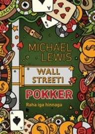 Wall Streeti pokker. Tõus läbi rusude