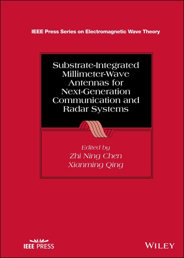 Substrate-Integrated Millimeter-Wave Antennas for Next-Generation Communication and Radar Systems