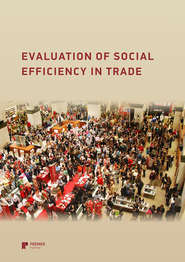 Evaluation of social efficiency in trade