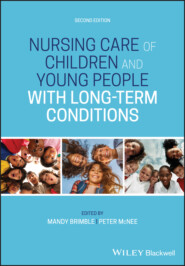 Nursing Care of Children and Young People with Long-Term Conditions