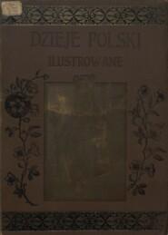 Dzieje Polski Illustrowane : Vol. II : Ч. 2
