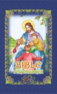 Библия для детей \/ Bible for children (на английском)