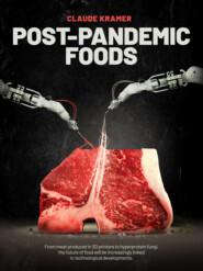 POST-PANDEMIC FOODS