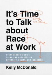 It\'s Time to Talk about Race at Work