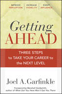 Getting Ahead. Three Steps to Take Your Career to the Next Level