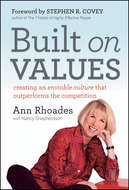 Built on Values. Creating an Enviable Culture that Outperforms the Competition